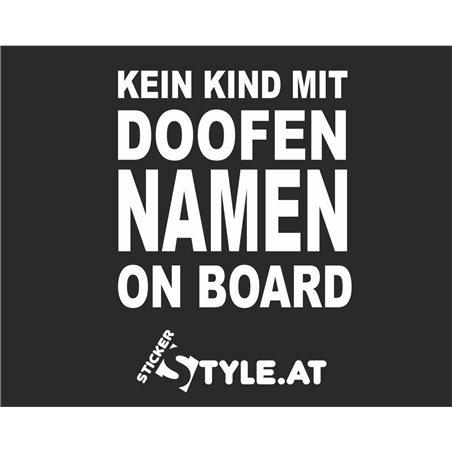 Kein Kind Mit Doofen Namen On Board