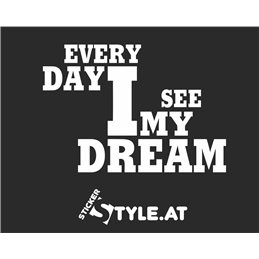 Every Day I See My Dream