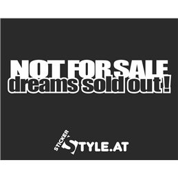 Not For Sale Dream Sold Out