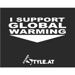 I Support Global Warming