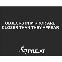 Objects are closer...