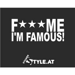 Fuck Me I´m Famous