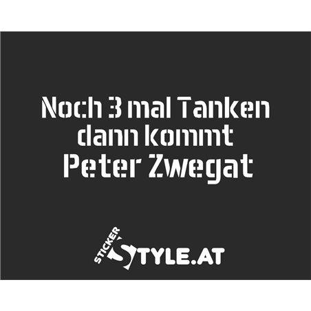 Noch 3 Mal Tanken Dann Kommt Peter Zwegat