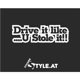 Drive It LikeU Stole It