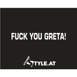 Fuck You Greta